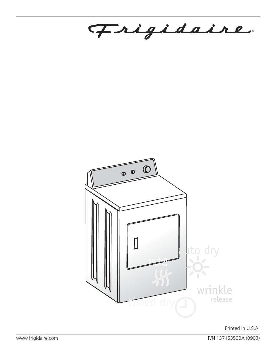 frigidaire 137153500a user manual 10 pages rh manualsdir com Frigidaire Dryer Diagrams Frigidaire Dryer Model Numbers