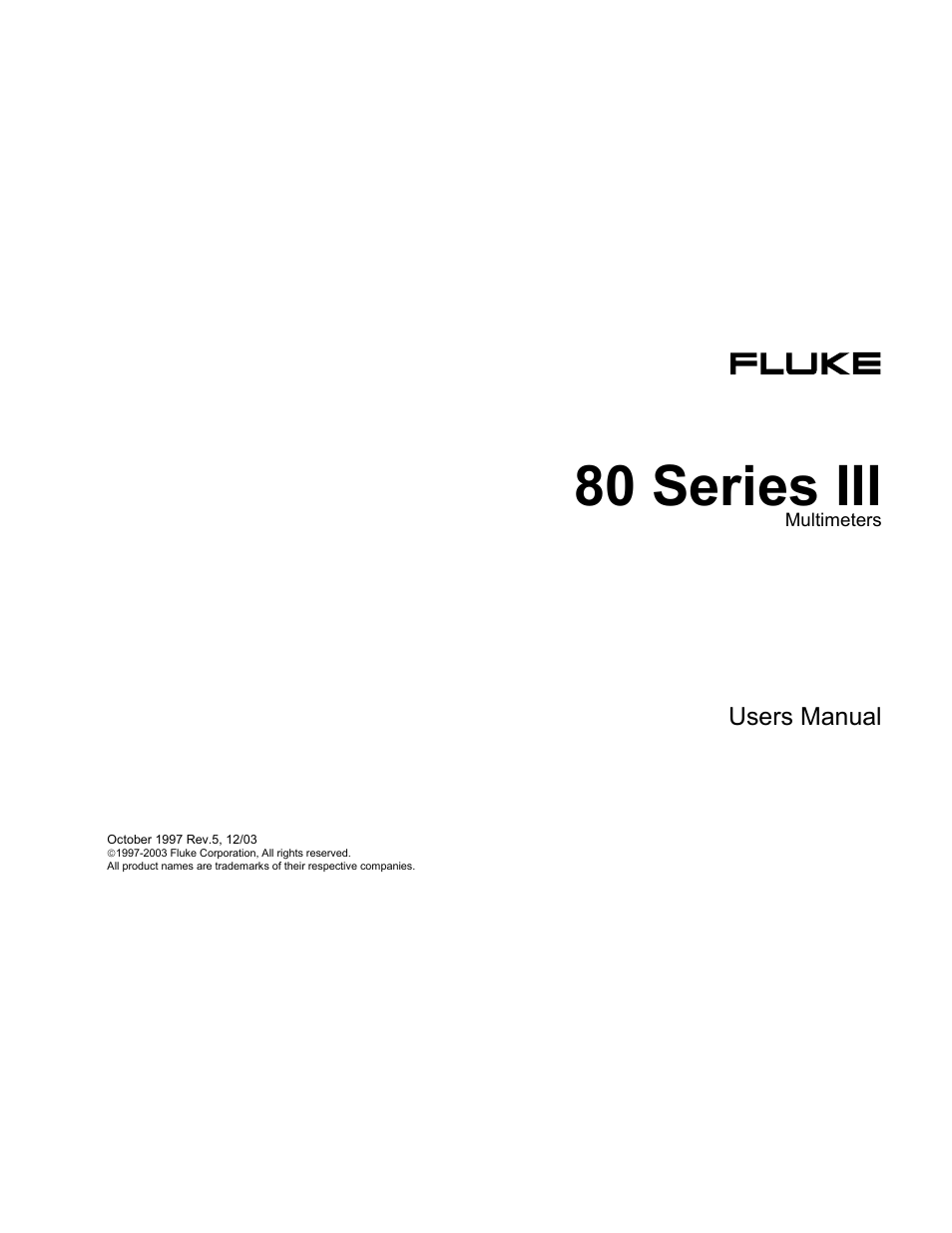 Fluke 87 III User Manual | 58 pages | Also for: 80 Series III, 83 III, 85  III
