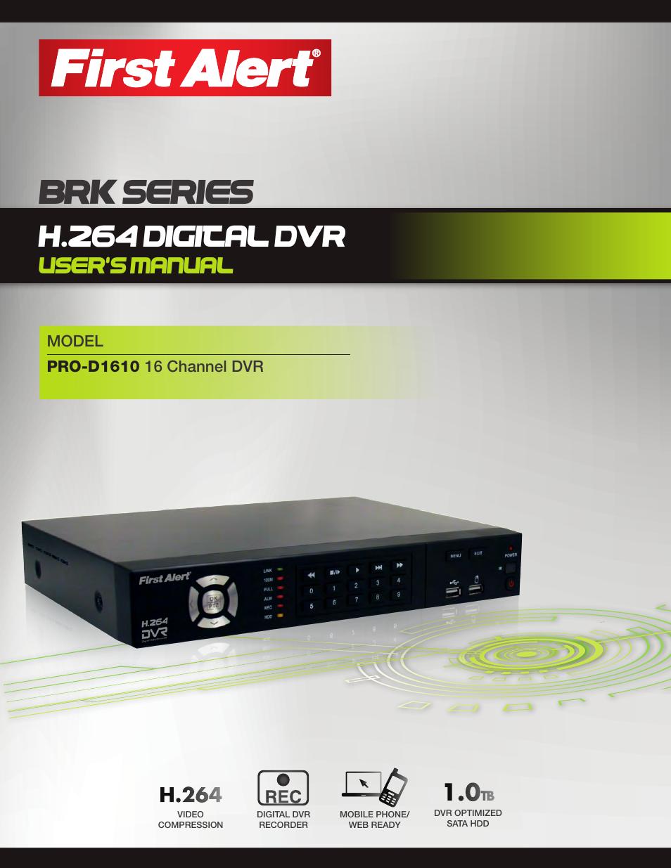 first alert h 264 digital dvr pro d1610 user manual 48 pages rh manualsdir com Armor View DVR H 264 Manual H.264 DVR Factory Reset