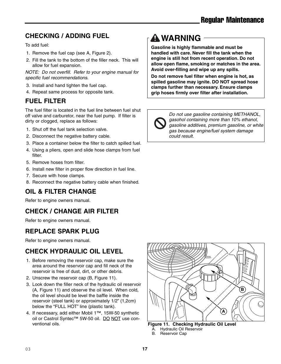 Warning, Regular maintenance, Checking / adding fuel | Fuel filter, Oil &  filter