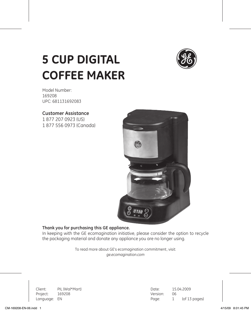 One Cup Coffee Maker Instructions : GE 681131692083 User Manual 13 pages Also for: 169208