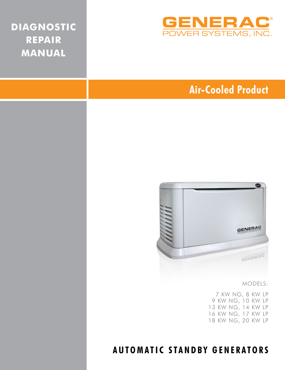 Generac Power Systems 8 kW LP User Manual | 192 pages | Also for: 10 kW LP,  7 kW NG, 14 kW LP, 13 kW NG, 17 kW LP, 18 kW NG, 20 kW LP, 16 kW NG, 9 kW NG