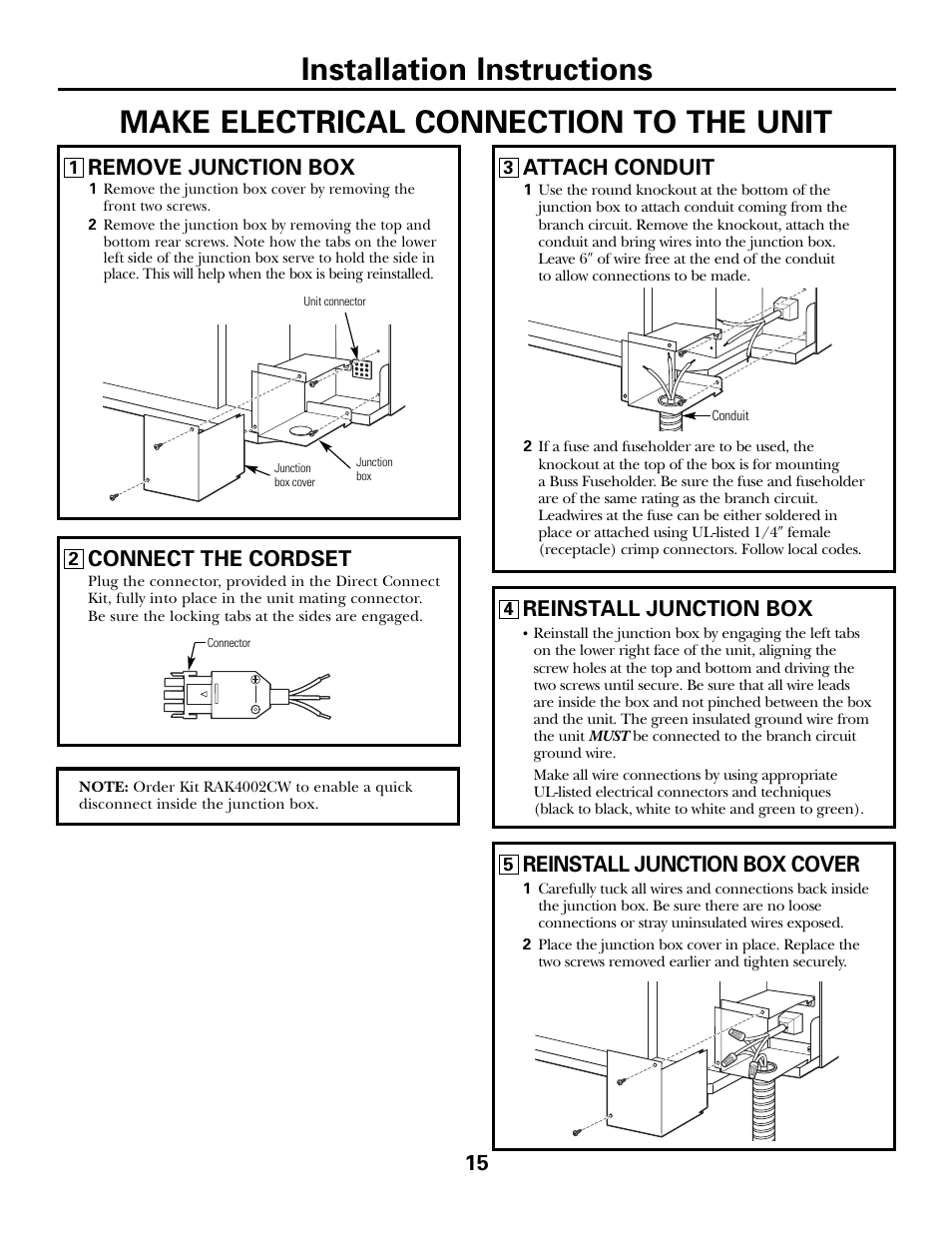 Reinstall junction box, Reinstall junction box cover, Attach conduit |  Remove junction box,