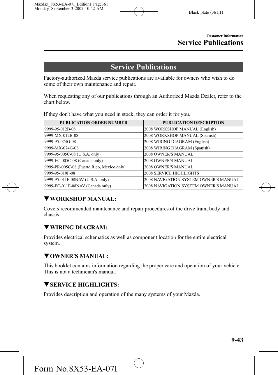 Service Publications 43 Mazda 2008 5 User 2007 3 Wiring Diagram Chasey Manual Page 361 376