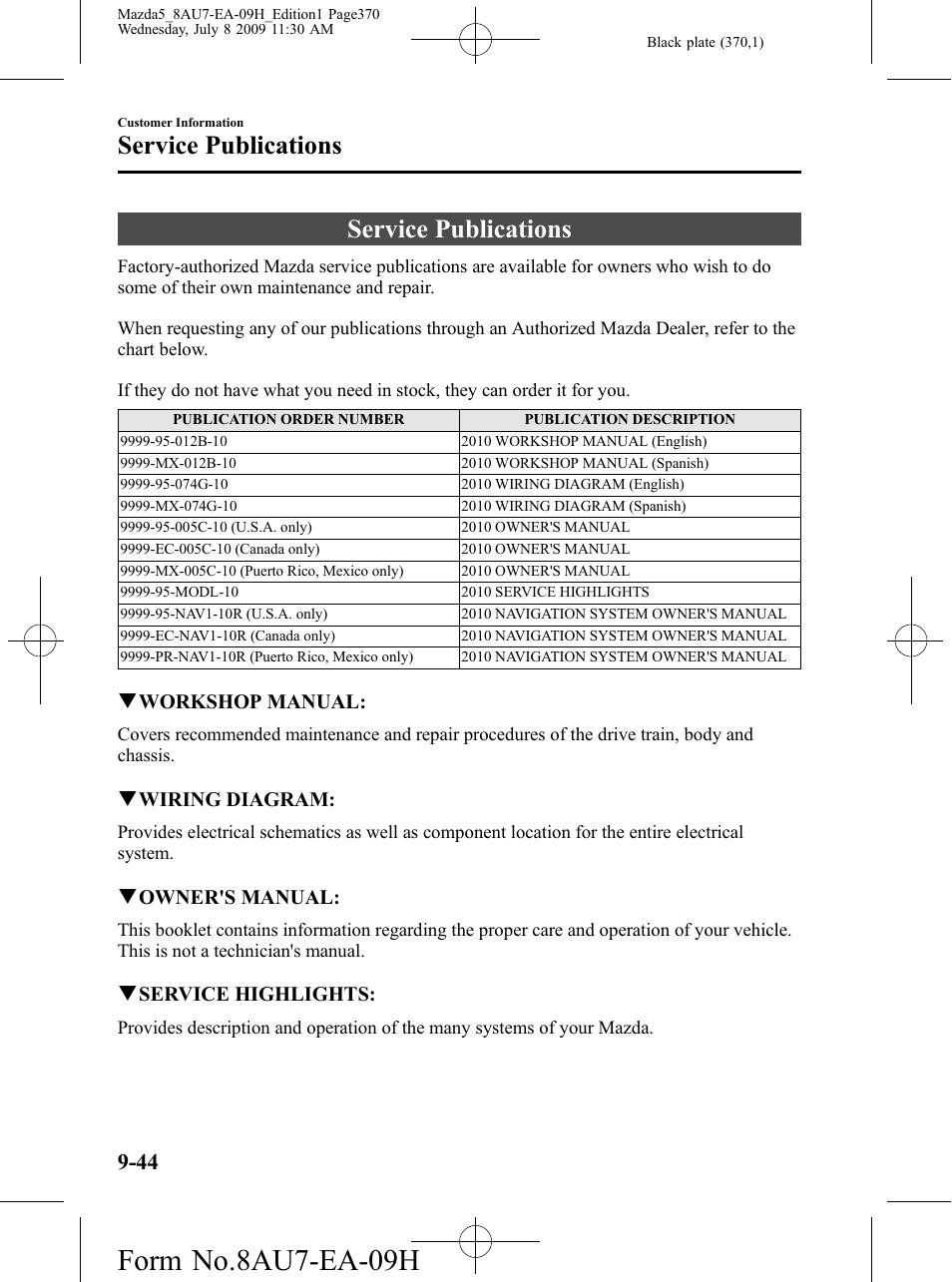 Service publications, Service publications -44, Form no.8au7-ea-09h | Mazda  2010 5 User Manual | Page 370 / 388