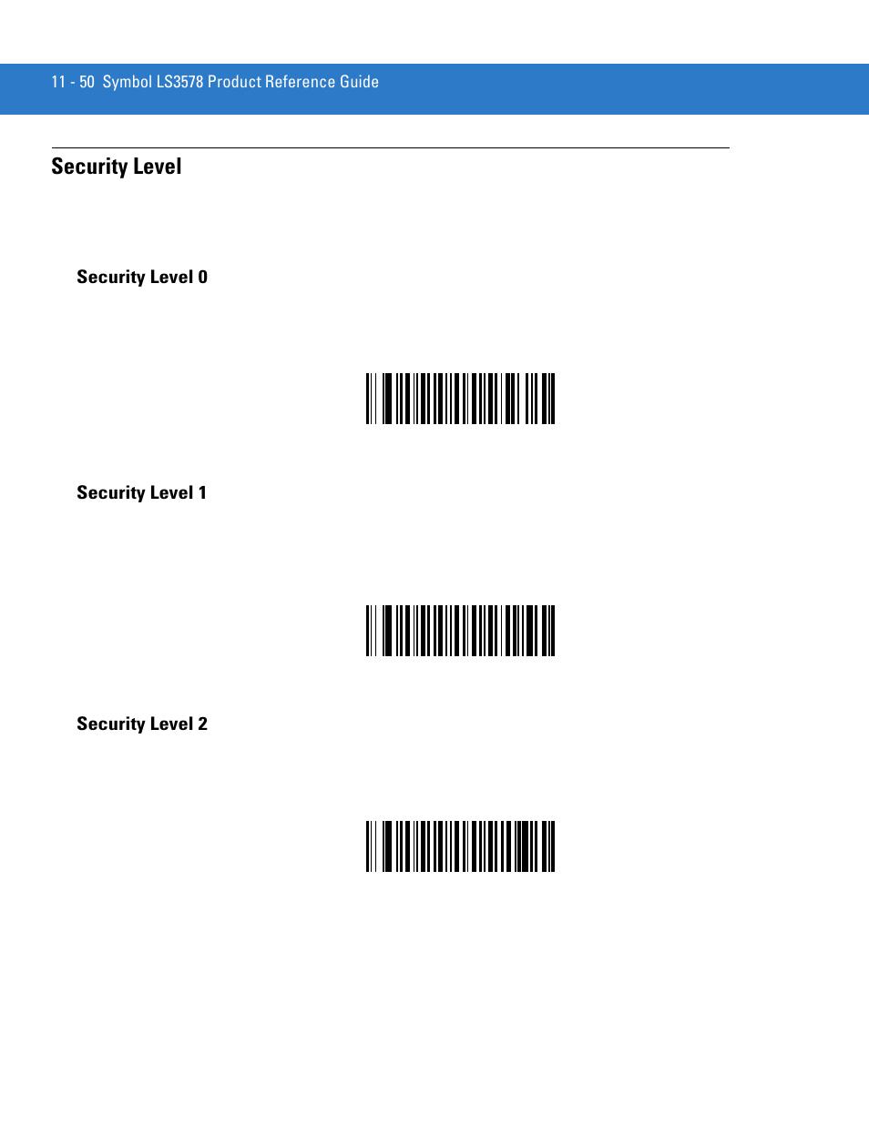 Security Level Security Level 0 Security Level 1 Motorola Ls3578