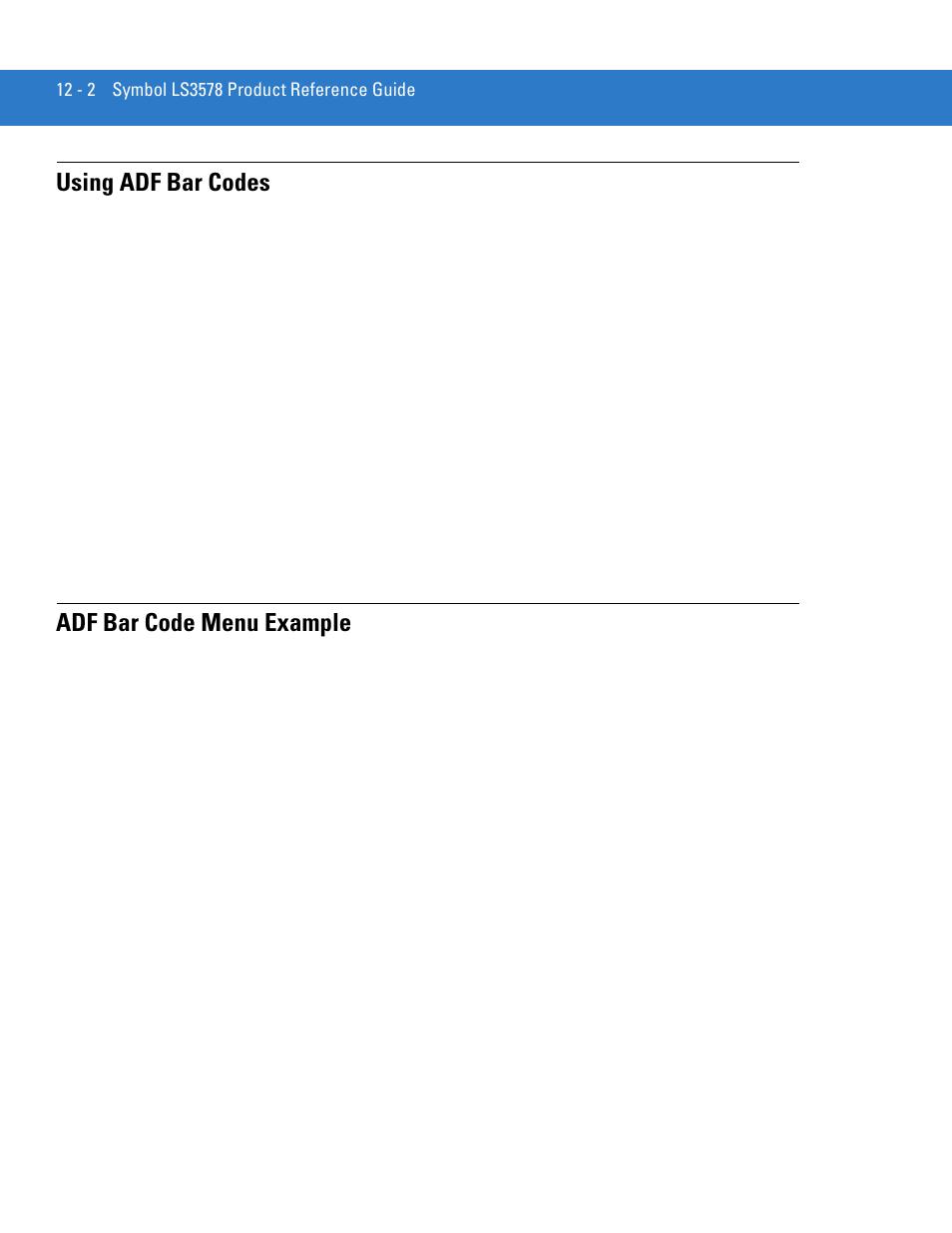 Using Adf Bar Codes Adf Bar Code Menu Example Motorola Ls3578