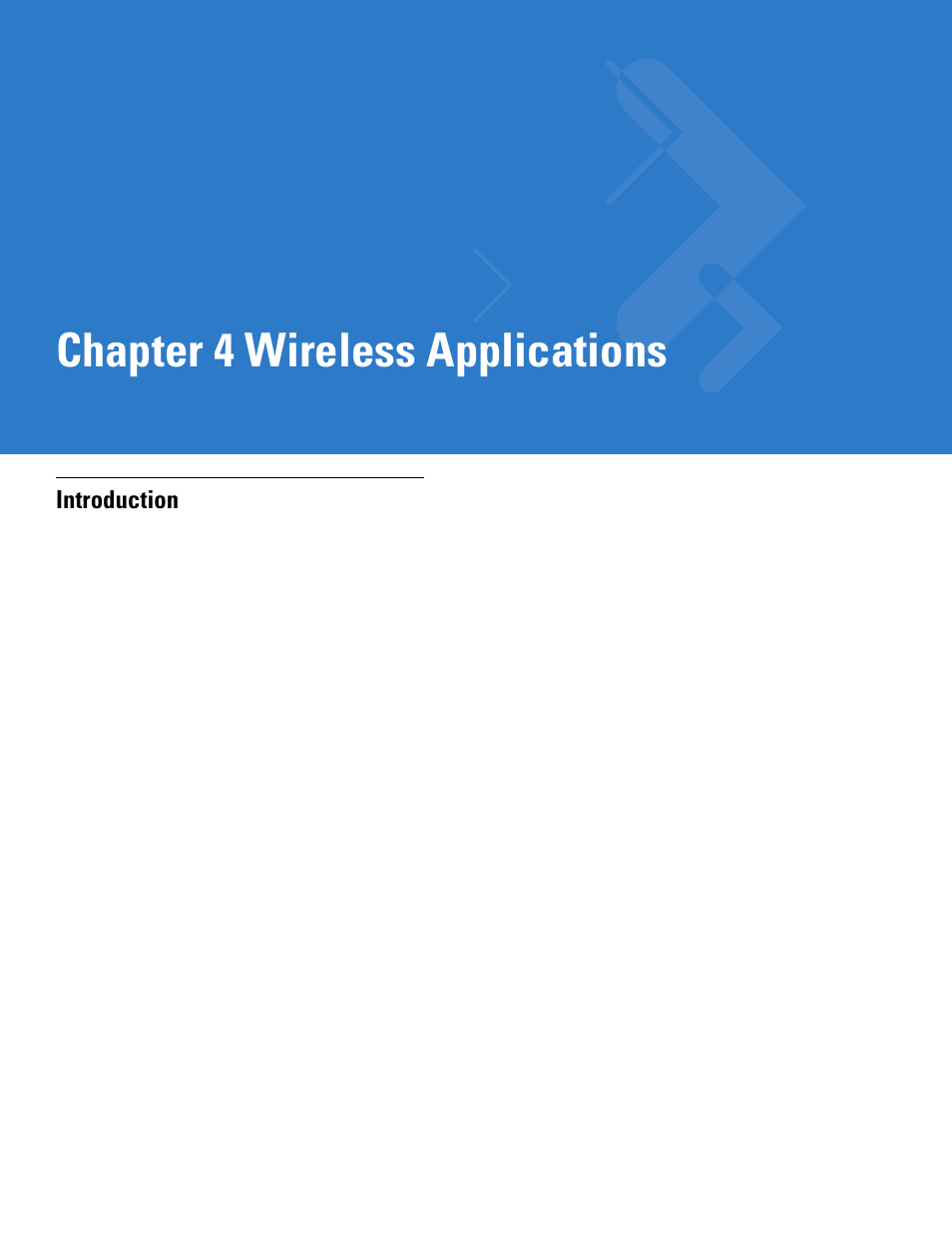 Wireless applications, Introduction, Chapter 4: wireless