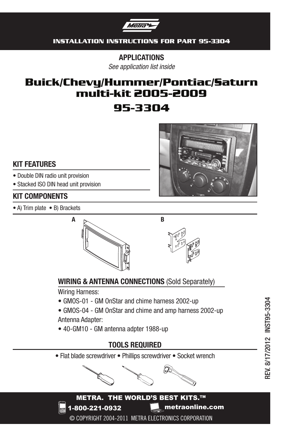 Metra Electronics 95-3304 User Manual | 20 pages on yamaha wiring harness, rockford fosgate wiring harness, jbl wiring harness, chevy wiring harness, pac wiring harness, midland wiring harness, tripp lite wiring harness, stinger wiring harness, bose wiring harness, apc wiring harness, emerson wiring harness, scosche wiring harness, mitsubishi wiring harness, eclipse wiring harness, car wiring harness, lowrance wiring harness, cobra wiring harness, garmin wiring harness, automotive wiring harness, pyle wiring harness,