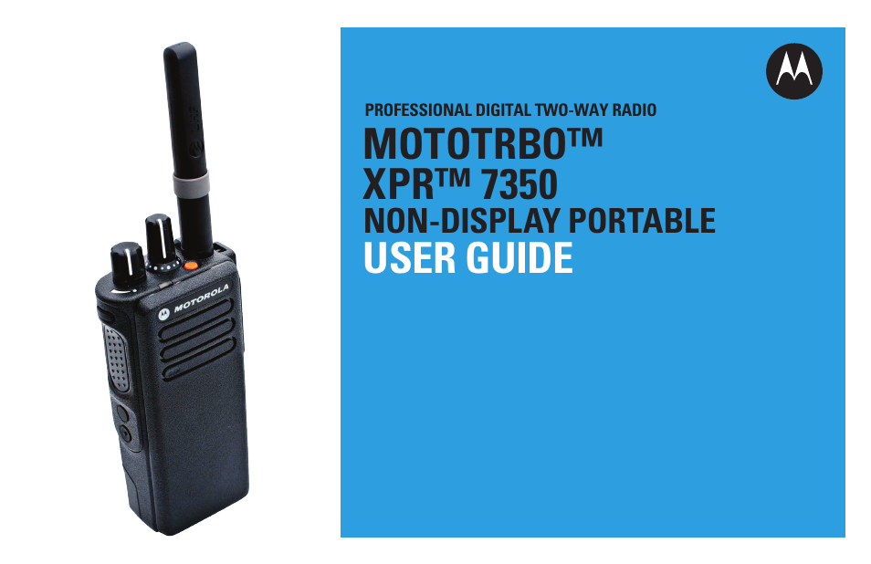 Motorola Xpr 7350 User Manual 58 Pages Also For Dp