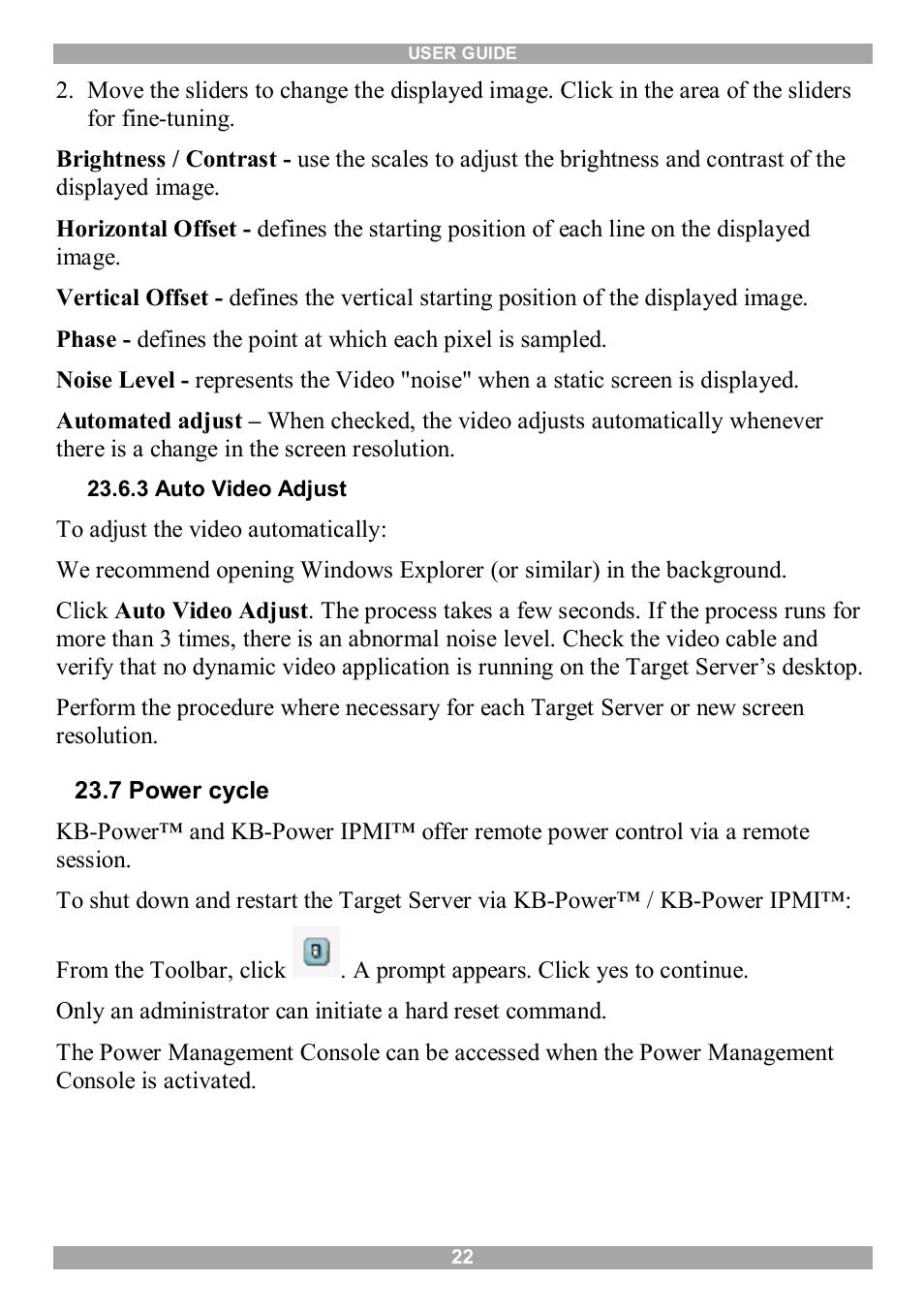 3 auto video adjust, 7 power cycle   Minicom Advanced
