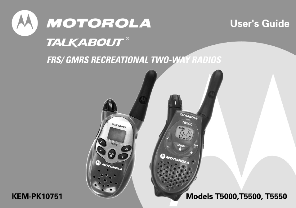 motorola t5500 user manual 35 pages also for t5550 walkie talkie rh manualsdir com motorola talkabout owners manual motorola talkabout fr60 user manual