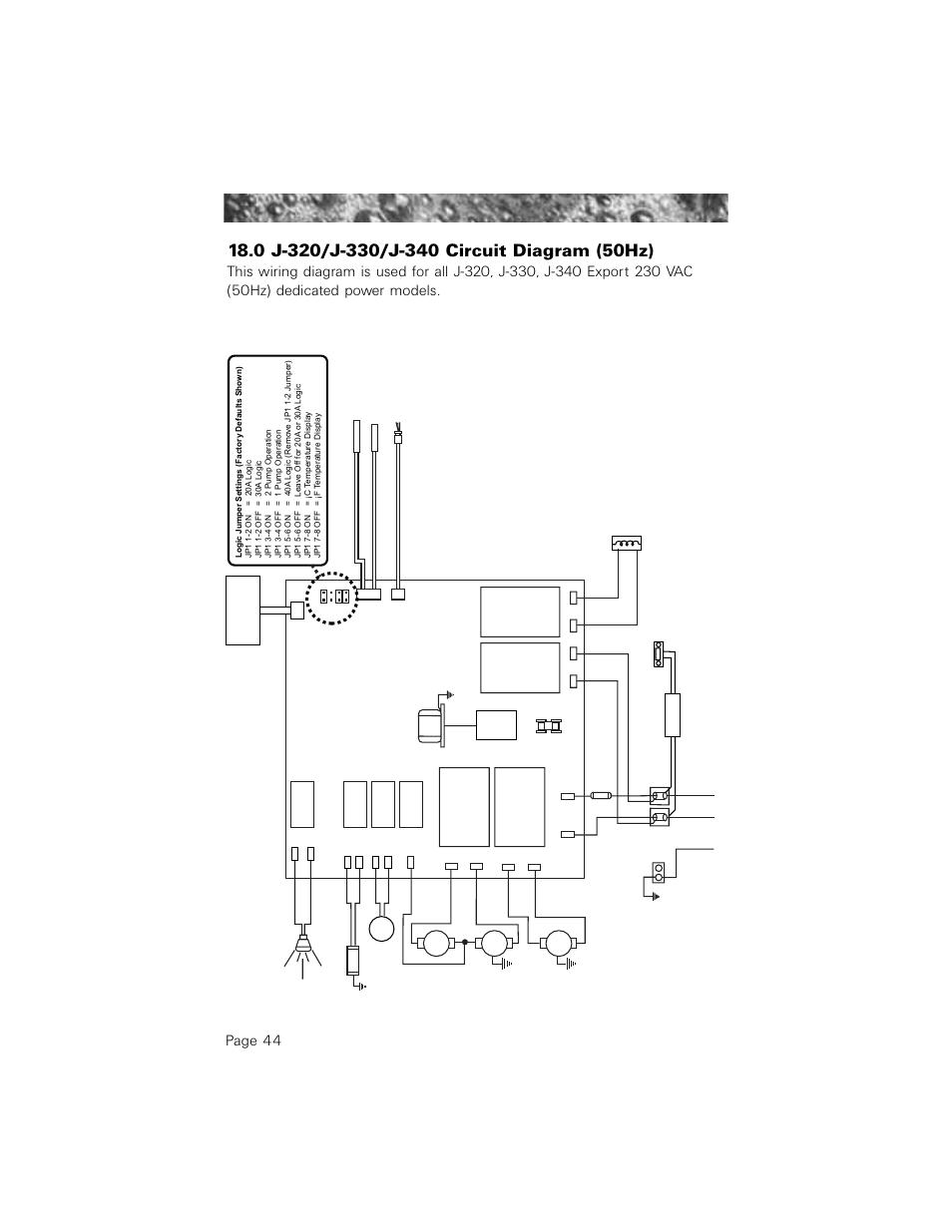 0 j-320/j-330/j-340 circuit diagram (50hz), Page 44 ... on jacuzzi bathtubs, jacuzzi electrical diagrams, jacuzzi plumbing diagram, jacuzzi jets diagram, jacuzzi spa pumps, jacuzzi enclosures, jacuzzi pressure switch wiring, jacuzzi motor diagrams, spa electrical circuit diagrams, jacuzzi parts diagram, jacuzzi party bus, jacuzzi tub diagram,