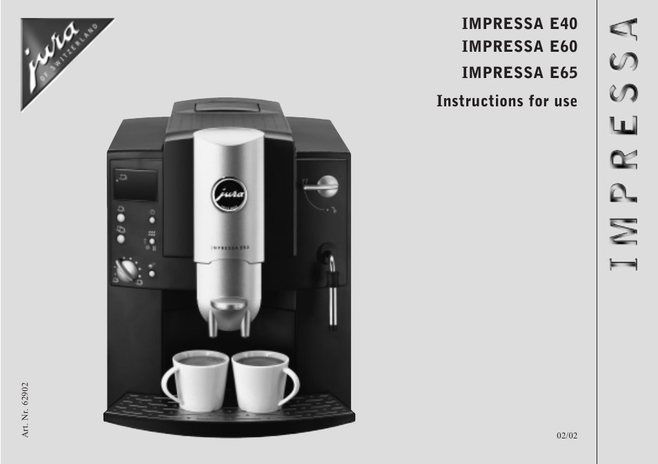 Jura Coffee Maker Manual : Jura Capresso IMPRESSA E65 User Manual 19 pages Also for: IMPRESSA E60, IMPRESSA E40