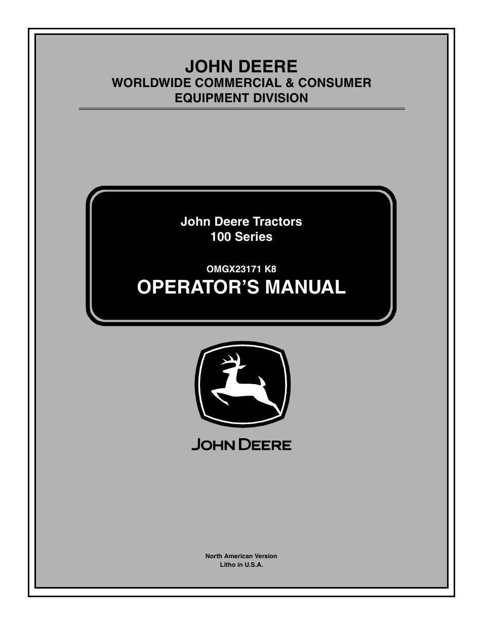 John Deere la105 User Manual | 52 pages | Also for: Tractors 100 Series,  LA115, LA125, LA135, LA145, LA155, LA165, LA175