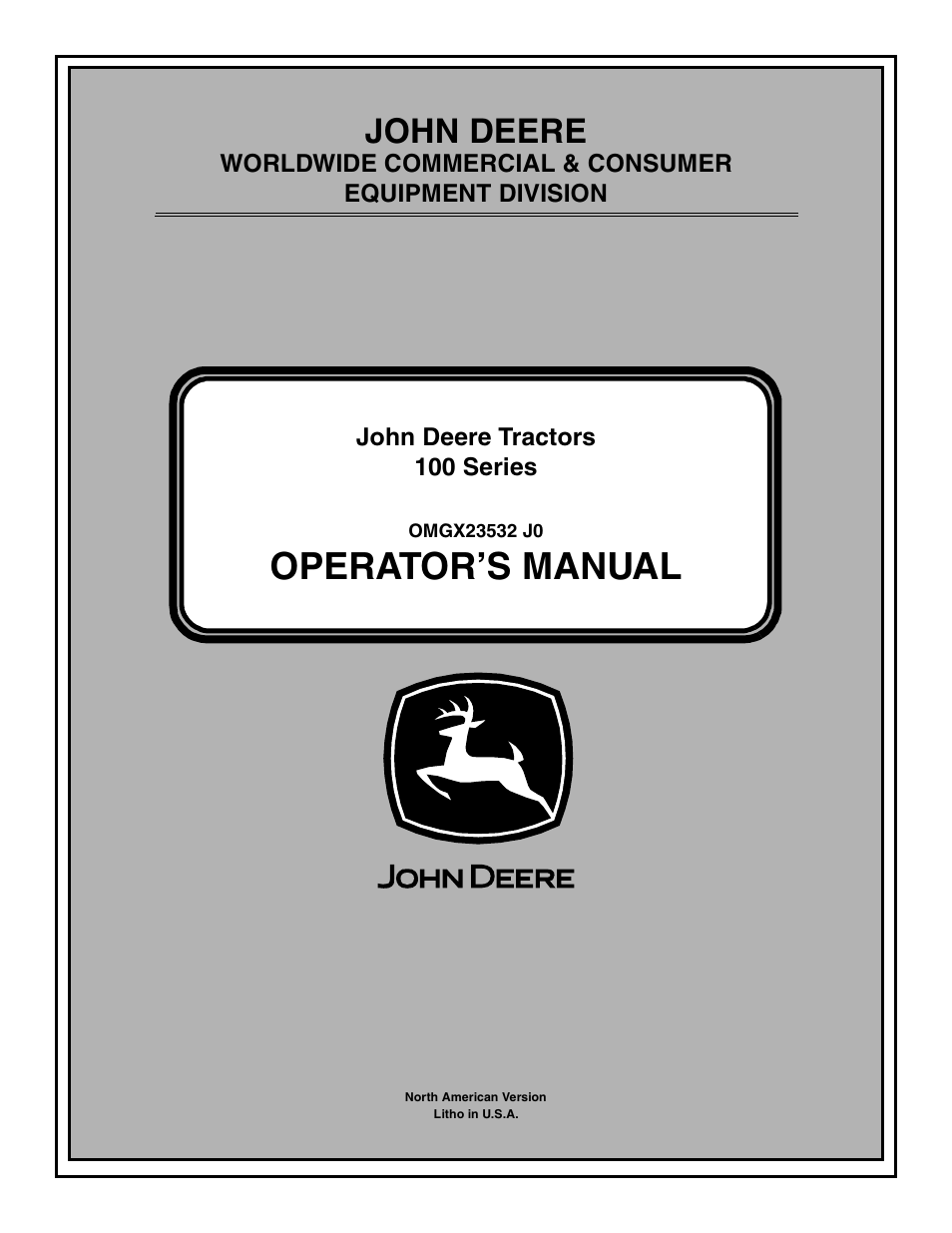 John Deere Tractor 100 Series Omg X23532 J0 User Manual 56 Pages D160 Wiring Harness Also For D100 D110 D120 D130 D140 D150 D170