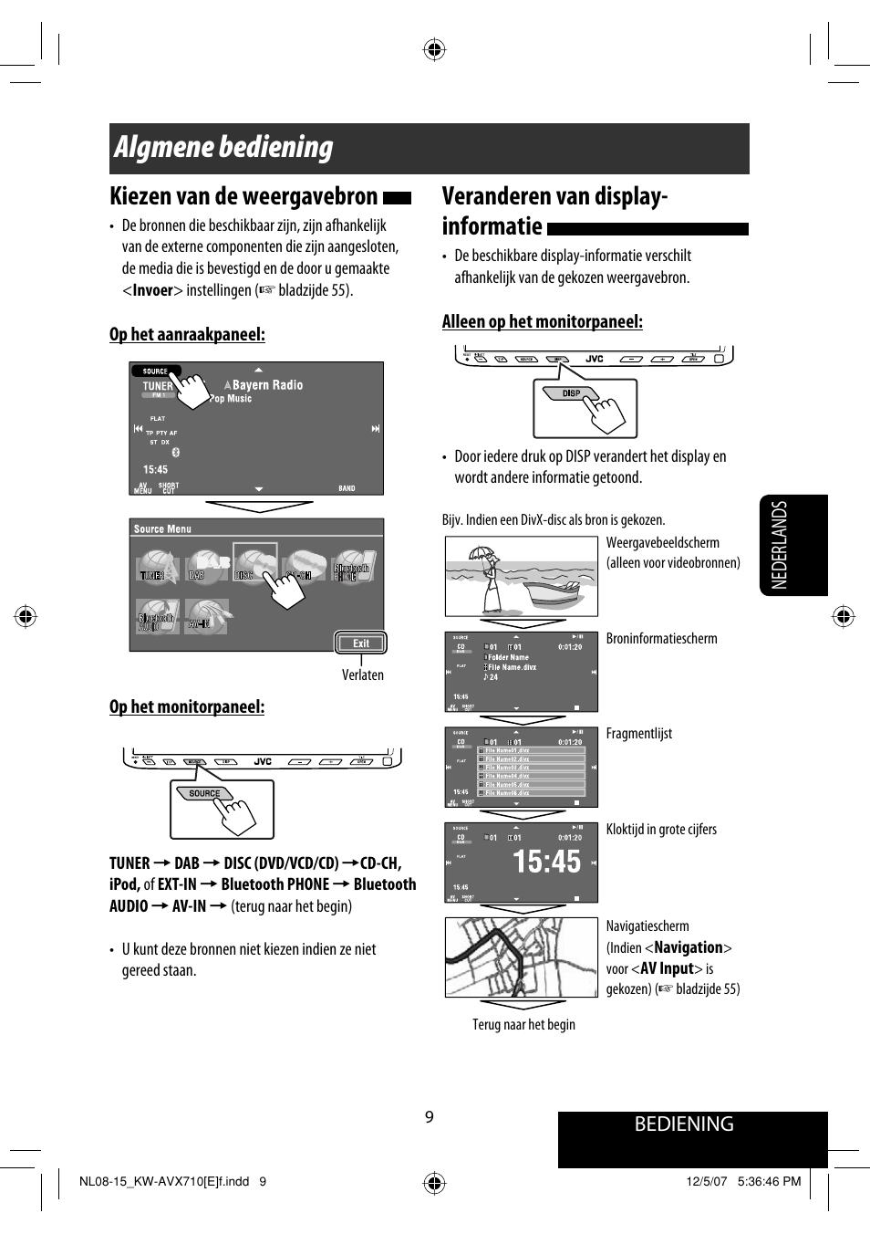 Algmene bediening, Veranderen van display- informatie, Kiezen van de  weergavebron | Bediening,