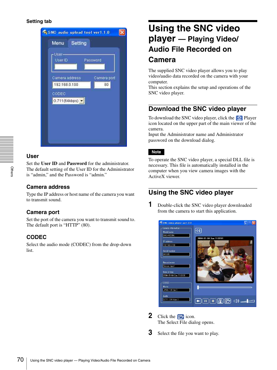 Download the snc video player, Using the snc video player