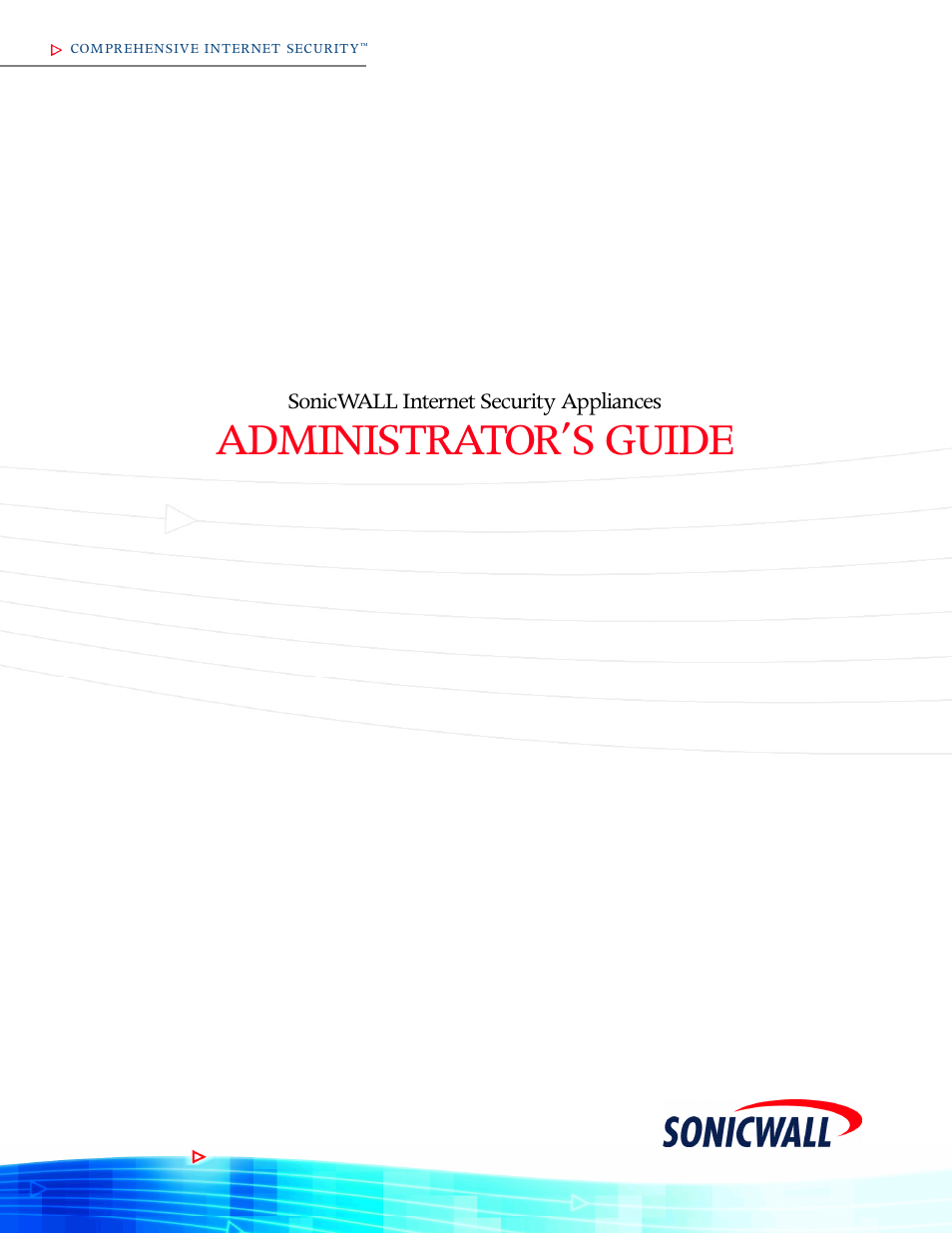 SonicWALL Internet Security Appliances User Manual   293 pages