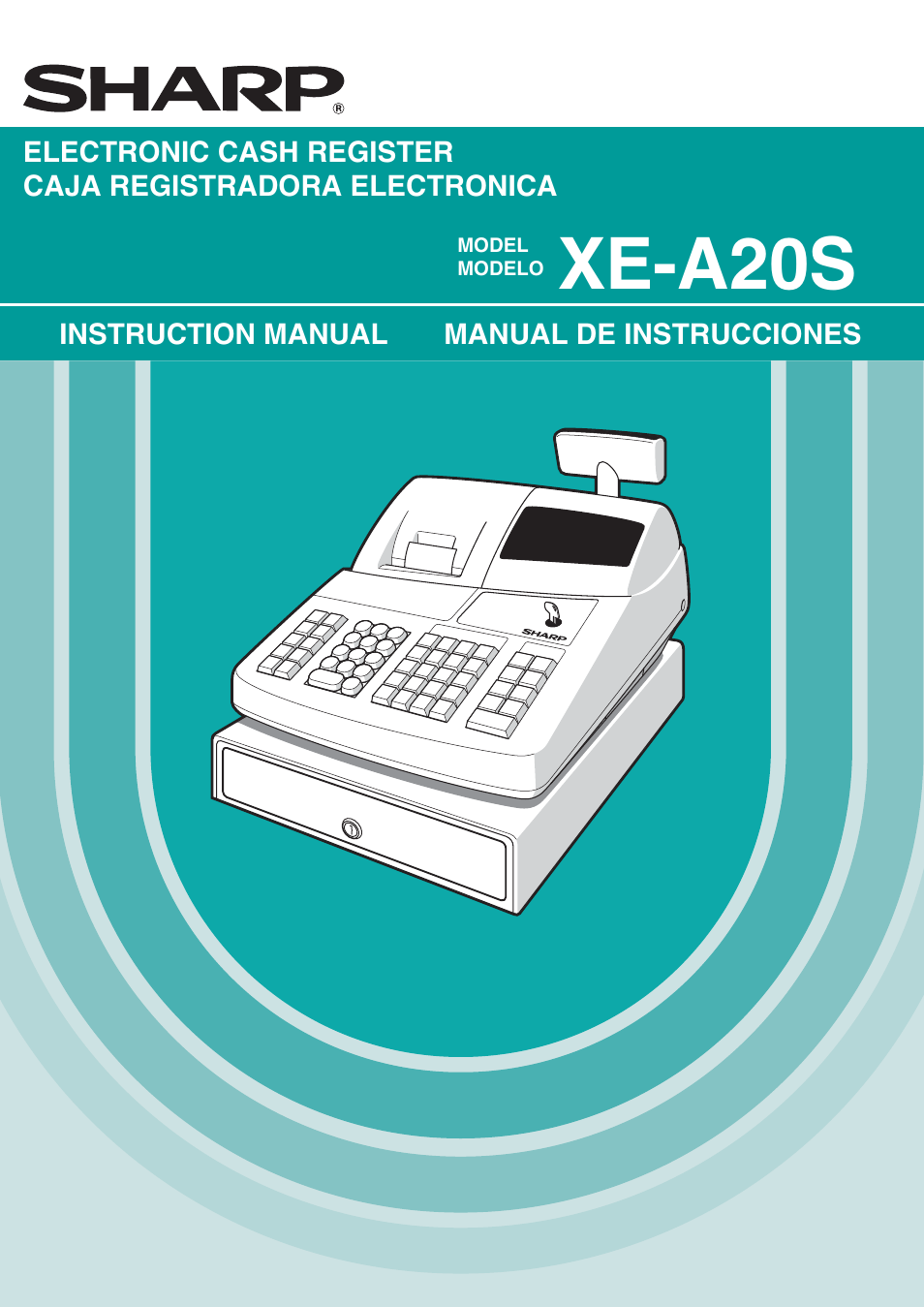 sharp electronic cash register xe a20s user manual 108 pages rh manualsdir com sharp xe-a505 cash register instruction manual sharp cash register xe-a102 instruction manual