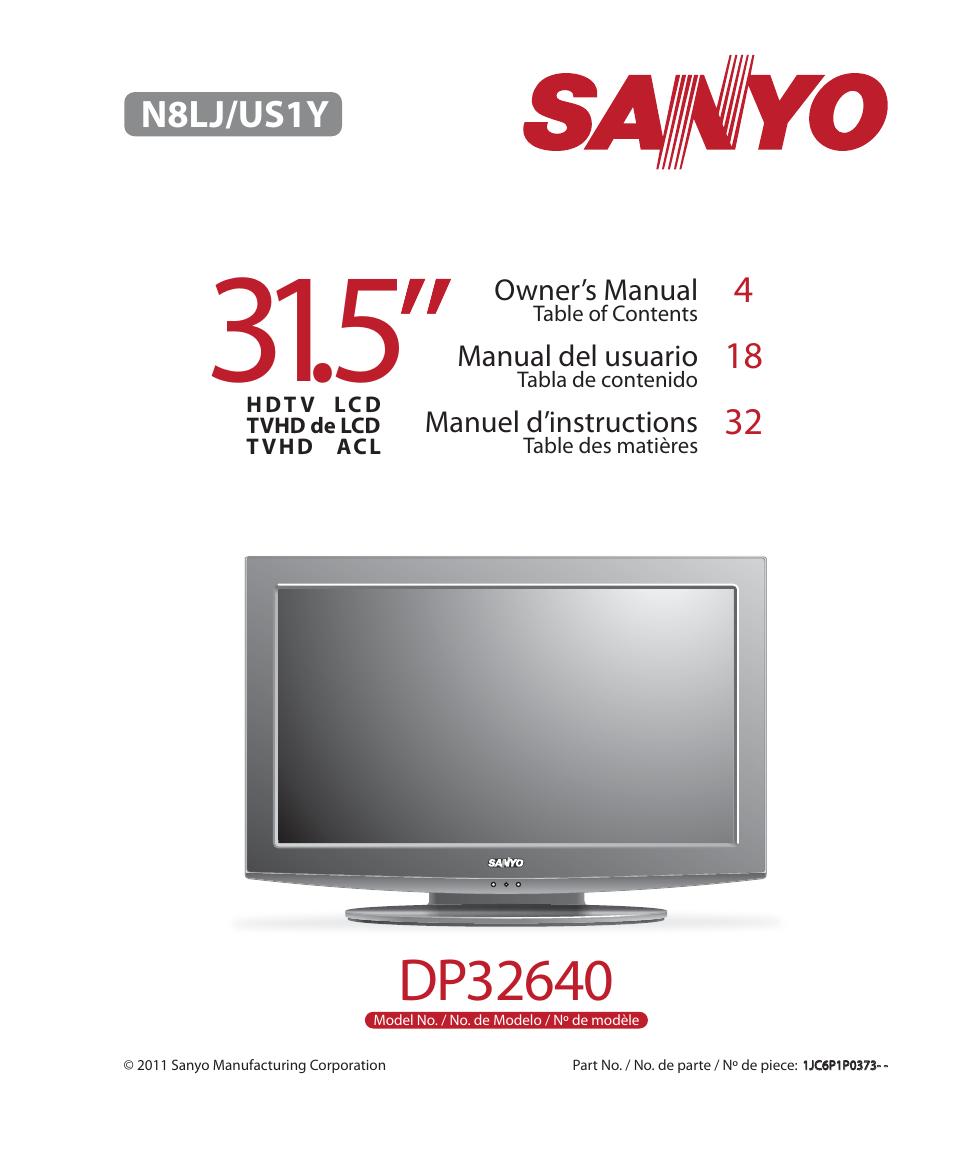 sanyo dp32640 manual open source user manual u2022 rh dramatic varieties com sanyo vizon 32 hdtv manual sanyo vizon hdtv manual