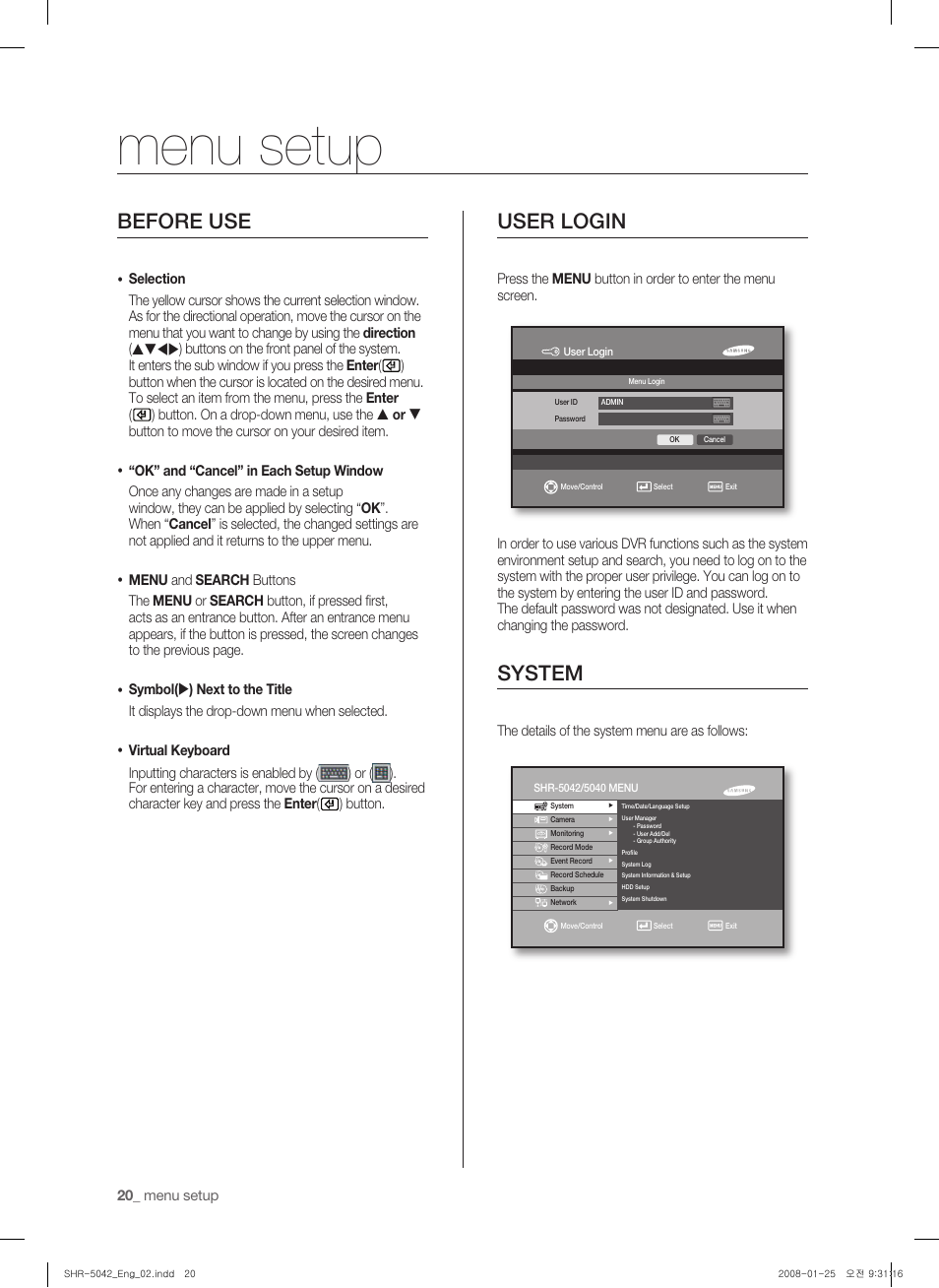 Menu setup, Before use, User login | Samsung SHR-5040 User