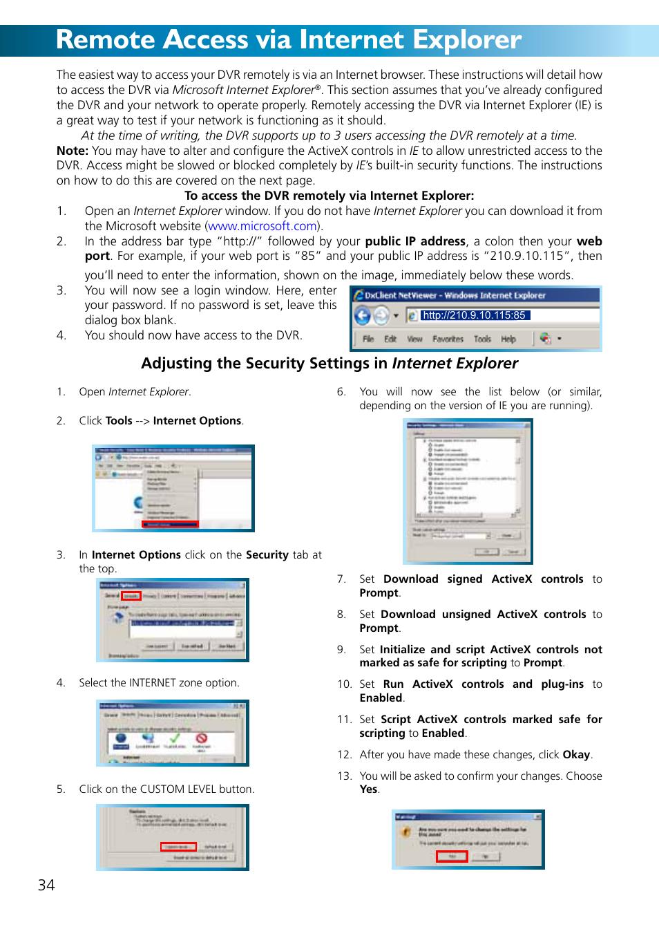 Remote access via internet explorer, Remote access from a