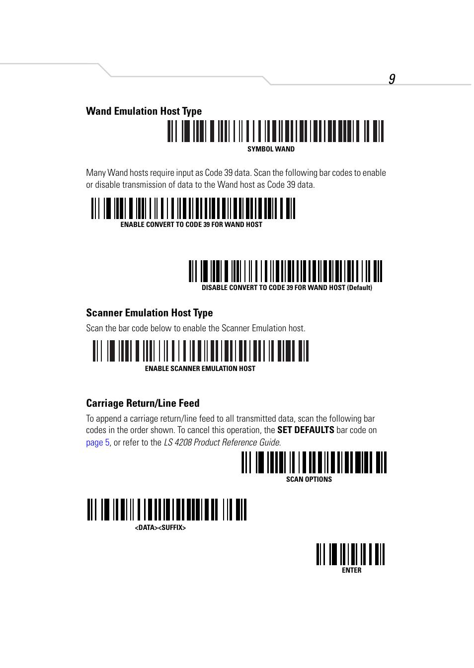 Wand Emulation Host Type Scanner Emulation Host Type Carriage
