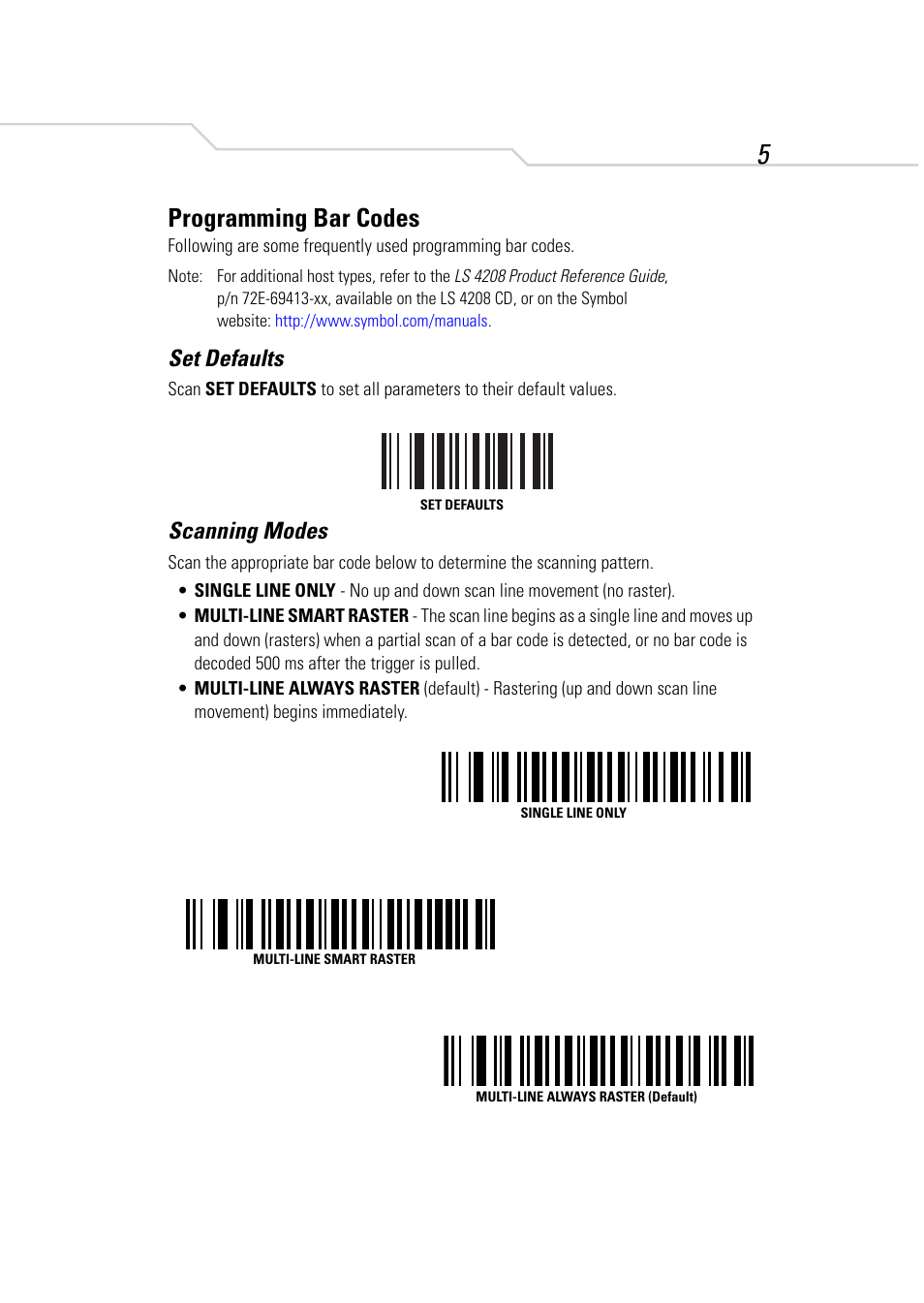 Programming bar codes set defaults scanning modes symbol programming bar codes set defaults scanning modes symbol technologies ls 4208 user manual page 7 16 biocorpaavc
