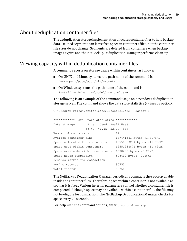 About deduplication container files | Symantec NETBACKUP 7