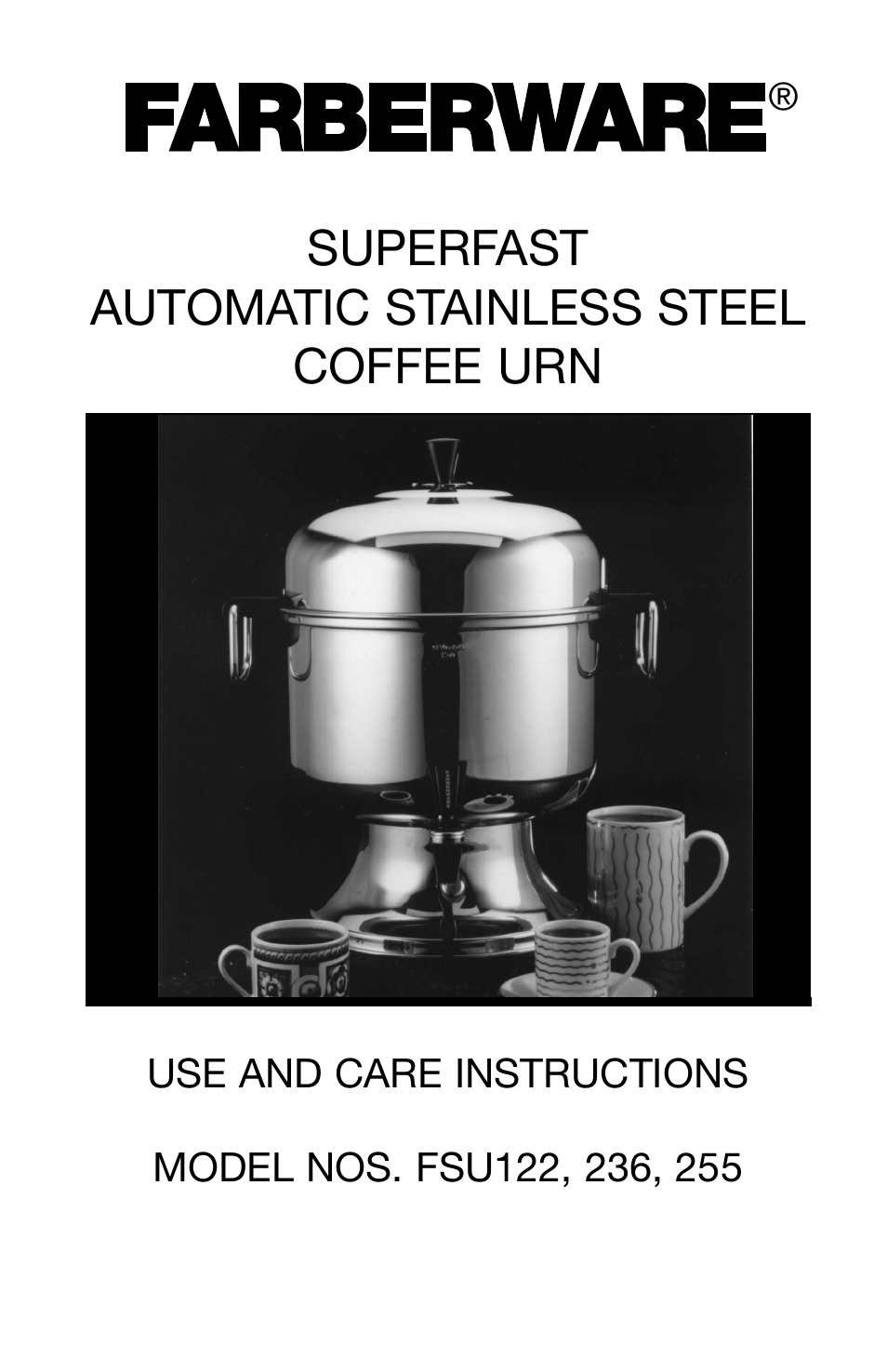 Farberware Automatic Coffee Maker Instructions : FARBERWARE AUTOMATIC STAINLESS STEEL COFFEE URN FSU 122 User Manual 6 pages Also for ...