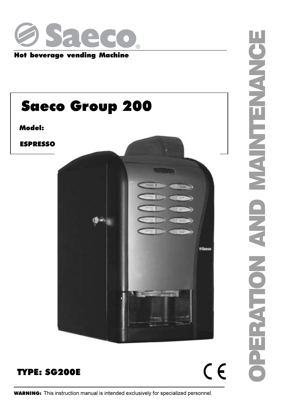 Saeco Coffee Maker Owner S Manual : Philips Saeco ESPRESSO SG200E User Manual 68 pages