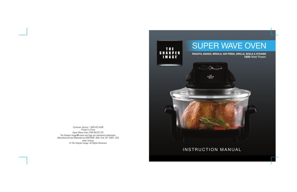 sharper image super wave oven 8217si user manual 8 pages rh manualsdir com Super Wave Oven Recipe Guide Super Wave Oven Cooking Times