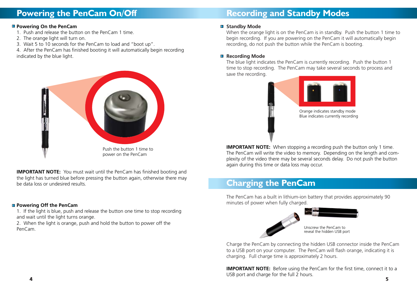 Powering the pencam on/off, Recording and standby modes charging the