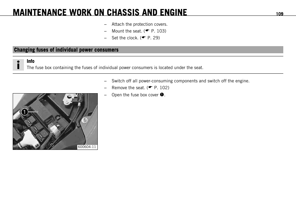 changing fuses of individual power consumers, maintenance work on chassis  and engine | ktm 690 enduro eu user manual | page 111 / 179