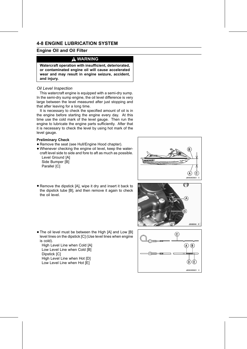 Warning, Oil level inspection, Engine oil and oil filter | Kawasaki STX-15F