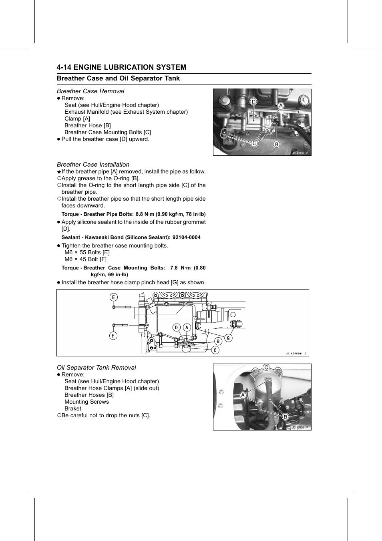 Breather case removal, Breather case installation, Torque | Sealant, Oil  separator tank removal