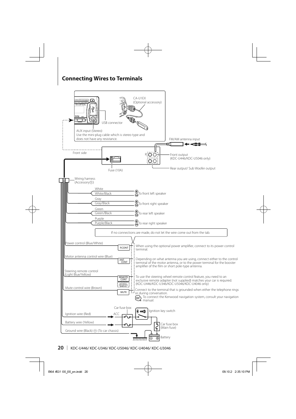 Connecting wires to terminals | Kenwood KDC-U3046 User ... on jvc wiring diagram, nissan maxima audio wiring diagram, clarion wiring diagram, alpine wiring diagram, reading wiring diagram, samsung wiring diagram, jackson wiring diagram, apple wiring diagram, concord wiring diagram, lincoln wiring diagram, hayward wiring diagram, ge wiring diagram, rca wiring diagram, fisher wiring diagram, sony wiring diagram, jl audio wiring diagram, panasonic wiring diagram, pioneer wiring diagram, jensen wiring diagram, columbia wiring diagram,