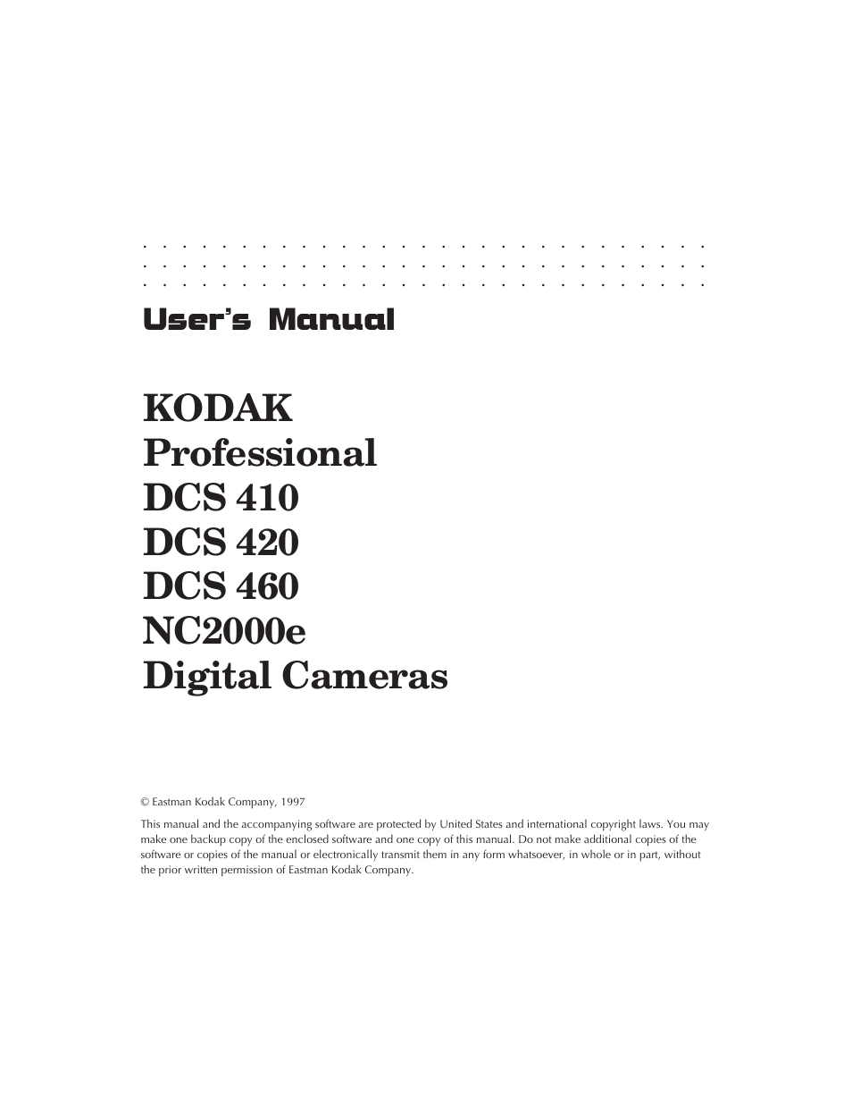 Kodak DCS 410 User Manual   322 pages   Also for: DCS 460, DCS 420
