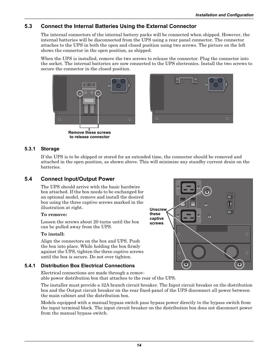 1 storage, 4 connect input/output power, 1 distribution box ...