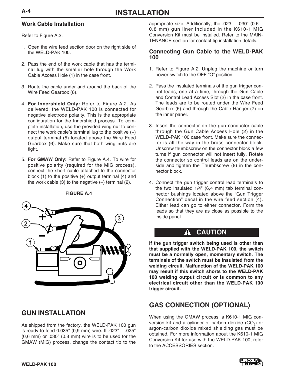 Installation Gas Connection Optional Caution Gun Three Way Switch One Works Lincoln Electric Weld Pack 100 Plus Im546 User Manual Page 12 60