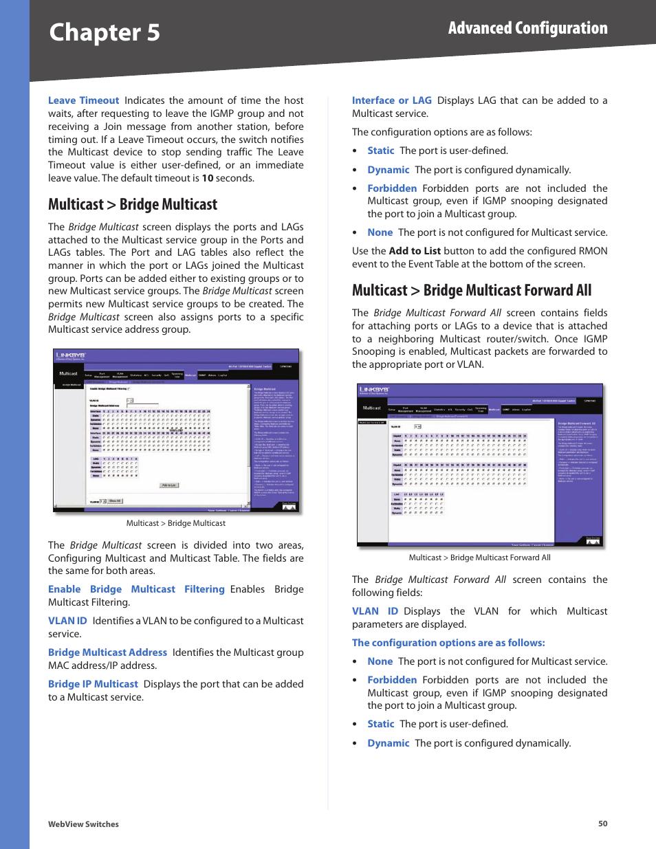 Multicast > bridge multicast, Multicast > bridge multicast