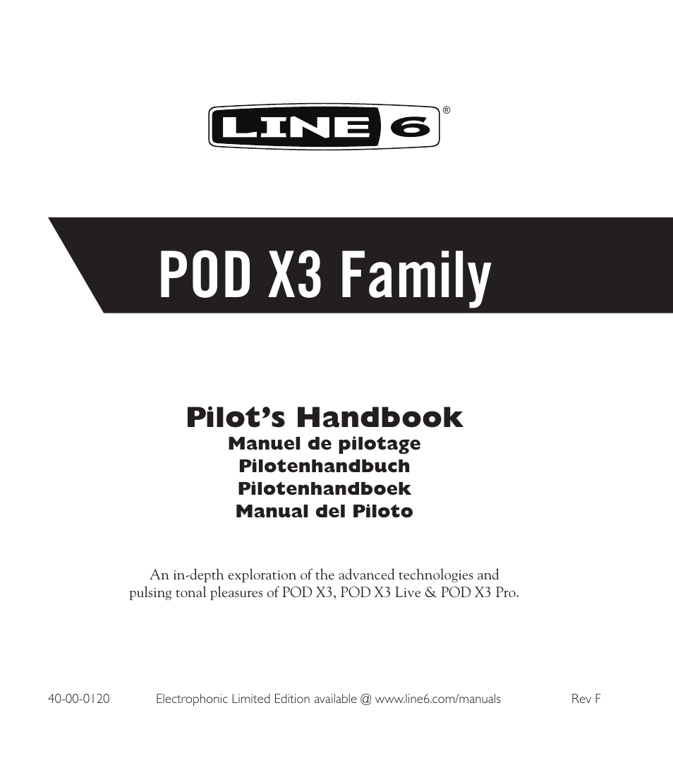 Line 6 POD X3 Family User Manual   60 pages. Line 6 Spider II 30 Manuals