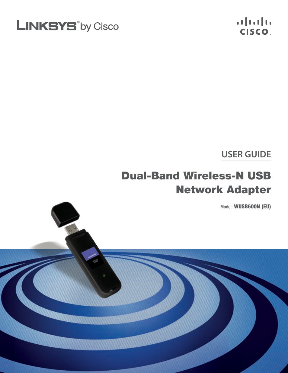 linksys dual band wireless n wusb600n user manual 53 pages rh manualsdir com Linksys WUSB600N Installation Software Linksys WUSB600N