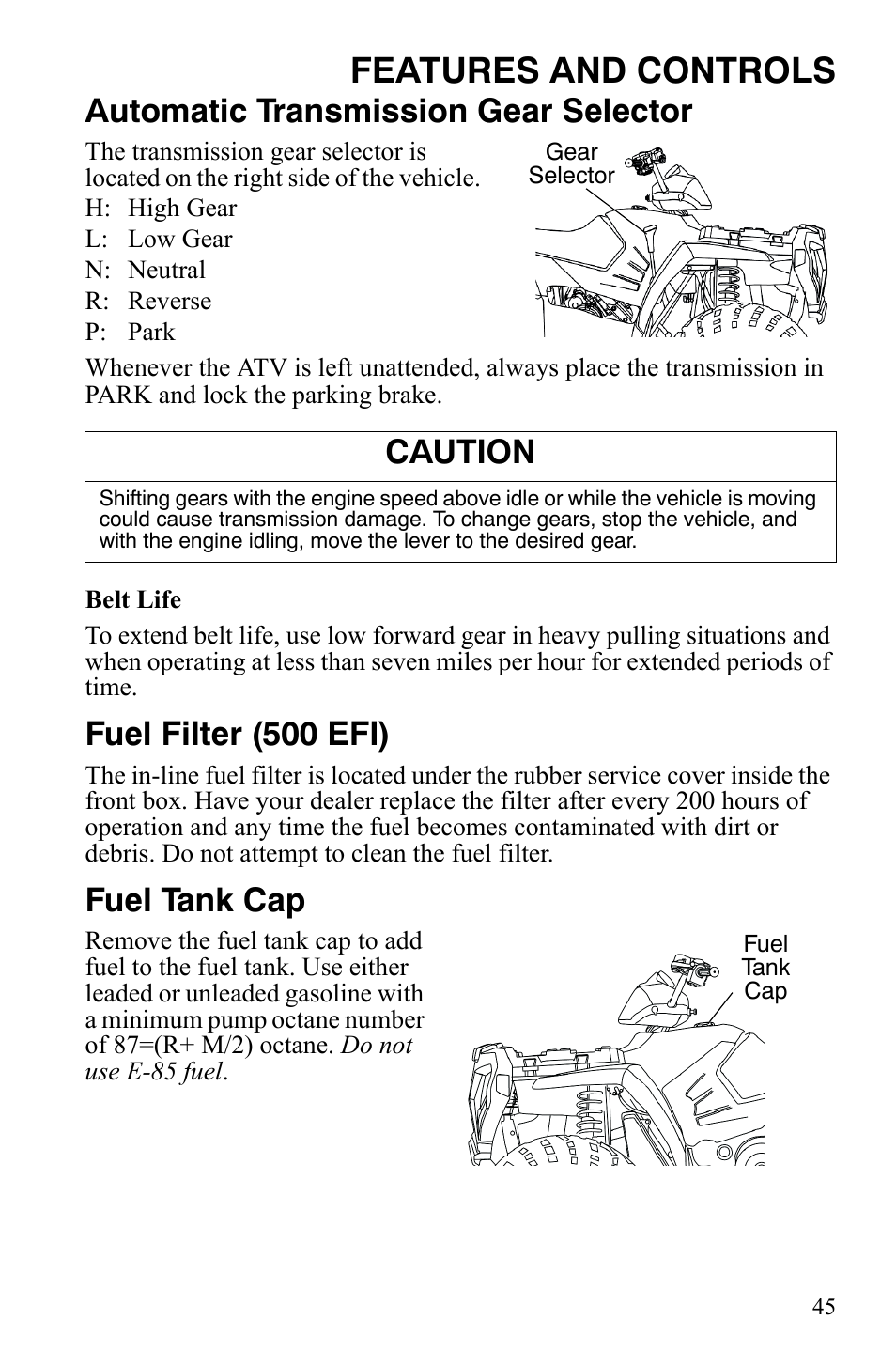Polaris Sportsman 500 Fuel Filter Location 2004 700 Features And Controls Automatic Transmission Gear Selector Efi User Manual Page