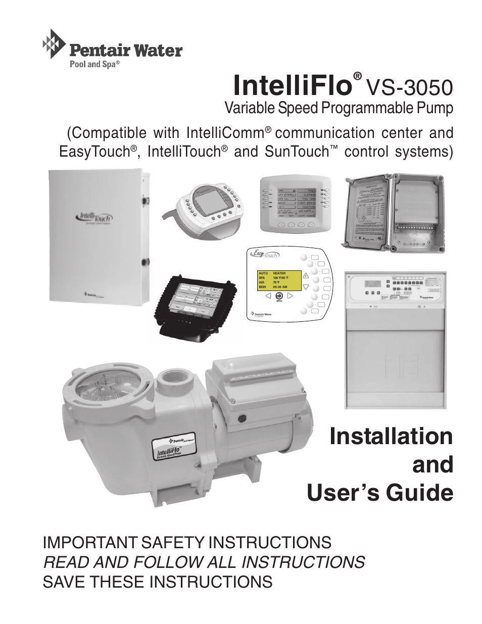 pentair intelliflo vs 3050 user manual 44 pages also for 4 160 rh manualsdir com pentair intelliflo user manual pentair intelliflo 2 vst installation manual