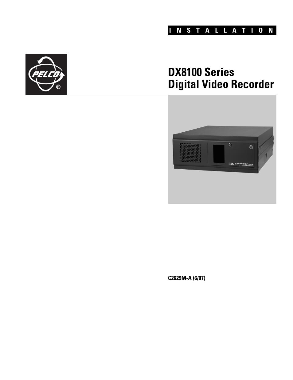 pelco dx8100 user manual 92 pages rh manualsdir com Pelco 16 Channel DVR Pelco DX Client Series