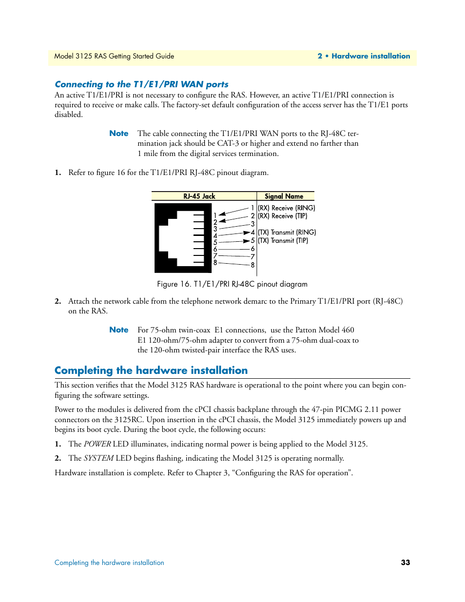 Rj 48c T1 Wiring Diagram Library Pri Connecting To The E1 Wan Ports Completing Hardware Installation