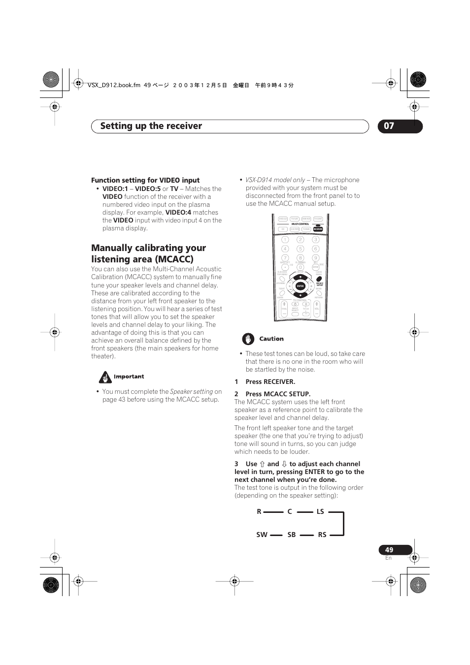 Manually calibrating your listening area (mcacc), Setting up the receiver  07 | Pioneer VSX-D914 User Manual | Page 49 / 71