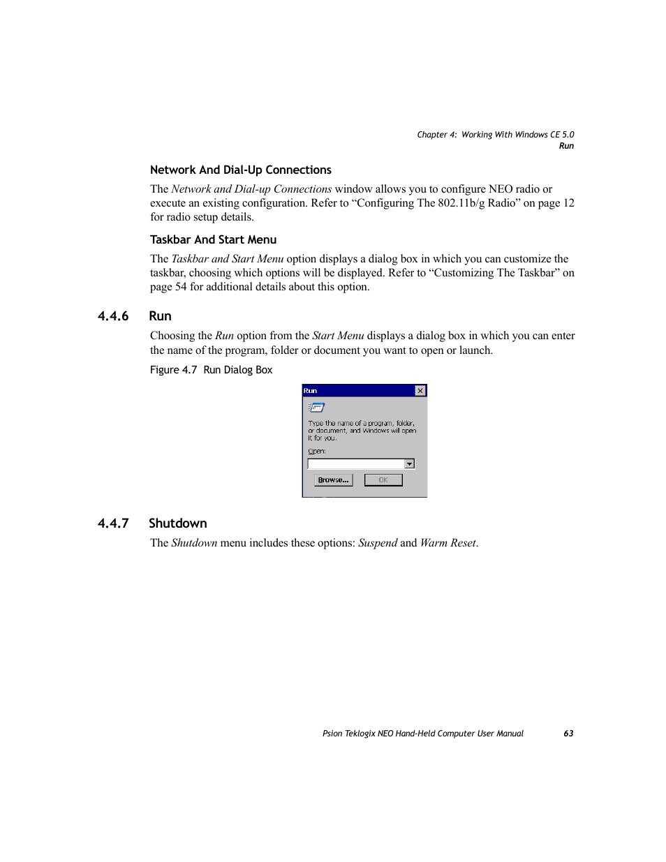 6 run, 7 shutdown, Shutdown   Psion Teklogix NEO PX750 User Manual   Page  75 / 238